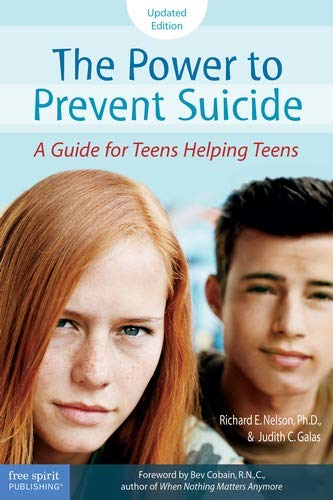 The Power to Prevent Suicide: A Guide: Nelson Ph.D., Richard
