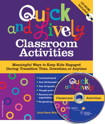 9781575422145: Quick & Lively Classroom Activities Book & CD-ROM: Meaningful Ways to Keep Kids Engaged During Transition Time, Downtime, or Anytime