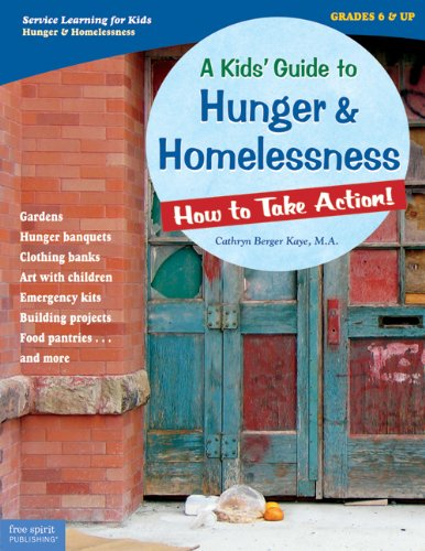 A Kids' Guide to Hunger & Homelessness: How to Take Action! (How to Take Action! Series): ...