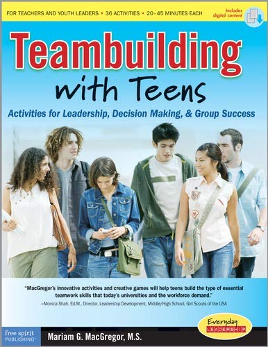 9781575422657: Teambuilding with Teens: Activities for Leadership, Decision Making, and Group Success