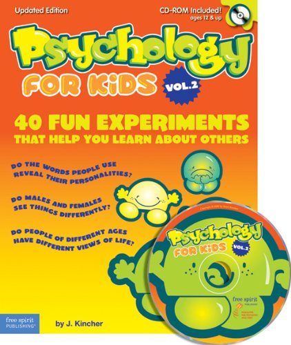Psychology for Kids Vol. 2: 40 Fun Experiments That Help You Learn About Others: Kincher, Jonni