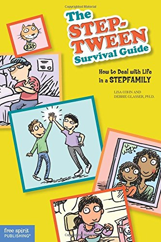 9781575422978: The Step-tween Survival Guide: How to Deal with Life in a Stepfamily