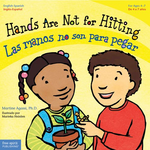 Hands Are Not for Hitting / Las manos no son para pegar 9781575423104 Hands are for helping, learning, playing, and much more. Remind children of the many positive actions their hands can take, from saying