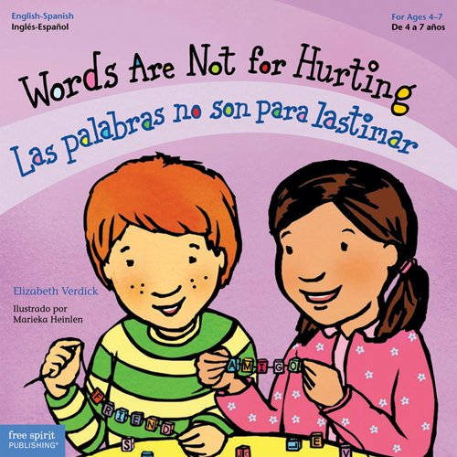 9781575423128: Words Are Not for Hurting / Las palabras no son para lastimar (Best Behavior) (English and Spanish Edition)