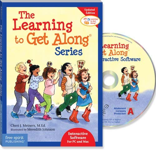 Learning to Get Along Series Interactive Software: Cheri J. Meiners