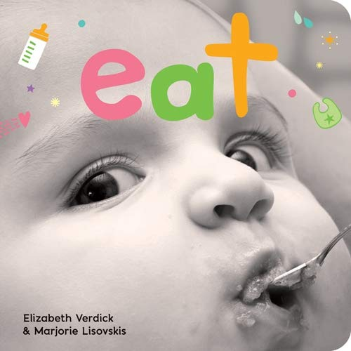 Eat (Happy Healthy Baby)