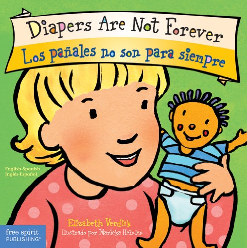 9781575424293: Diapers Are Not Forever / Los pañales no son para siempre (Best Behavior) (English and Spanish Edition)