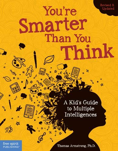 9781575424316: You're Smarter Than You Think: A Kid's Guide to Multiple Intelligences