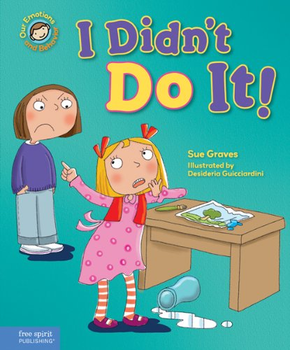 9781575424453: I Didn't Do It!: A book about telling the truth (Our Emotions and Behavior)