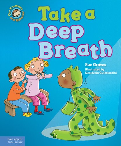 9781575424460: Take a Deep Breath: A book about being brave (Our Emotions and Behavior)