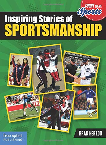 9781575424552: Inspiring Stories of Sportsmanship (Count on Me: Sports)