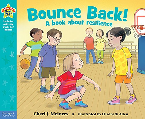 9781575424576: Bounce Back!: A book about resilience (Being the Best Me Series)