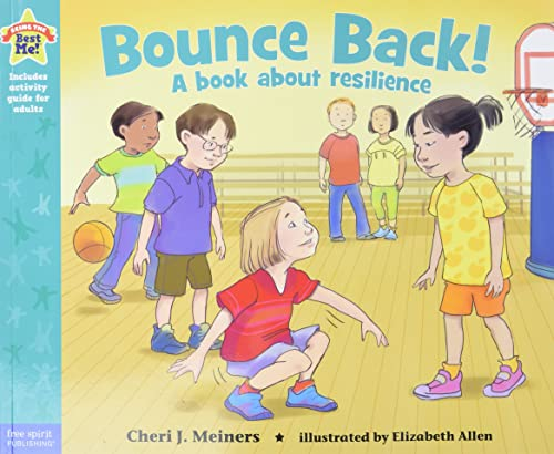 9781575424590: Bounce Back!: A book about resilience (Being the Best Me Series)
