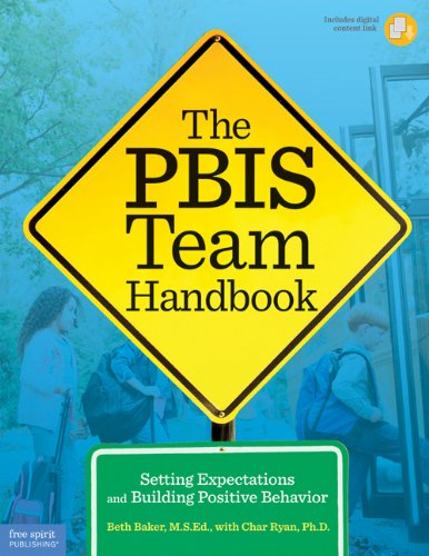 9781575424699: The PBIS Team Handbook: Setting Expectations and Building Positive Behavior