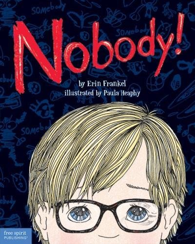 9781575424958: Nobody!: A Story About Overcoming Bullying in Schools