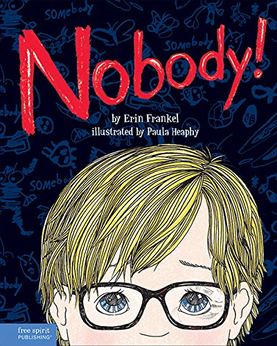 9781575424965: Nobody!: A Story About Overcoming Bullying in Schools
