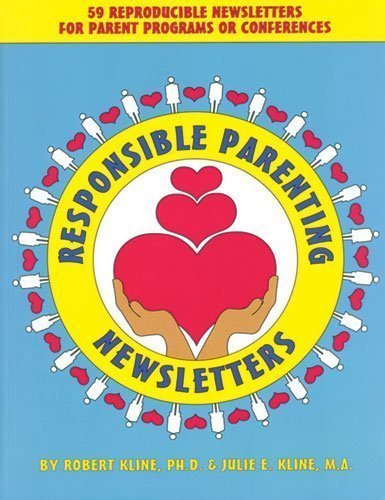 9781575430652: Responsible Parenting Newsletters: Reproducible Newsletters for Parent Programs or Conferences