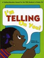 I'm Telling on You