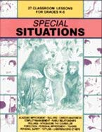 9781575430966: Special Situations: 27 Classroom Lessons for Grades K-5