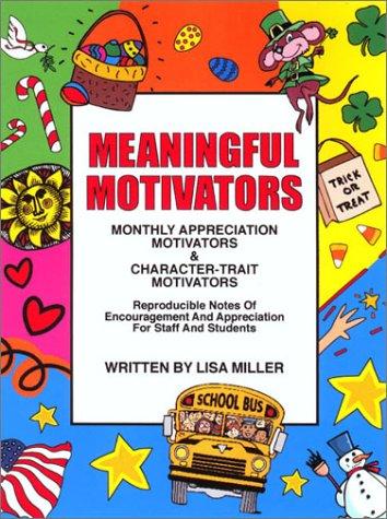 9781575431130: Meaningful Motivators: Monthly Appreciation Motivators and Character-Trait Motivators