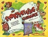 9781575431260: Storytelling Guidance: Five Reproducible Interactive Stories with Activities for Young Children