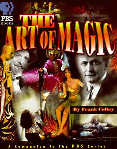The Art of Magic: The Companion to the PBS Special: Carl Waldman, Joe Layden
