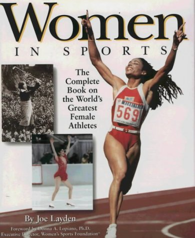 9781575440644: Women in Sports: The Complete Book on the World's Greatest Female Athletes