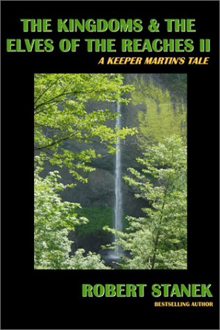 9781575450742: The Kingdoms & the Elves of the Reaches II (Keeper Martin's Tales, Book 2)
