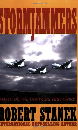 9781575450834: Stormjammers: The Extraordinary Story of Electronic Warfare Operations in the Gulf War