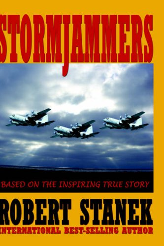 9781575450841: Stormjammers: The Extraordinary Story of Electronic Warfare Operations in the Gulf War (Collector's Edition)