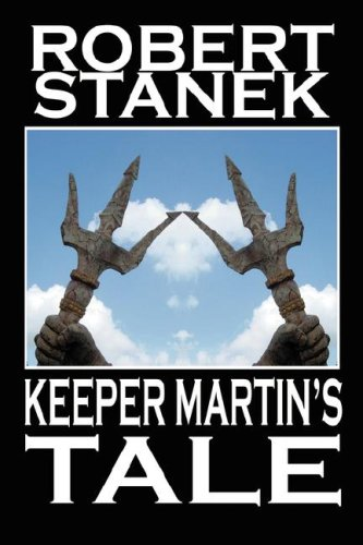 9781575451589: Keeper Martin's Tale (Deluxe Hardcover Edition)