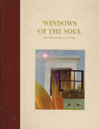 Windows of the Soul (9781575530024) by National Library of Poetry (Firm)