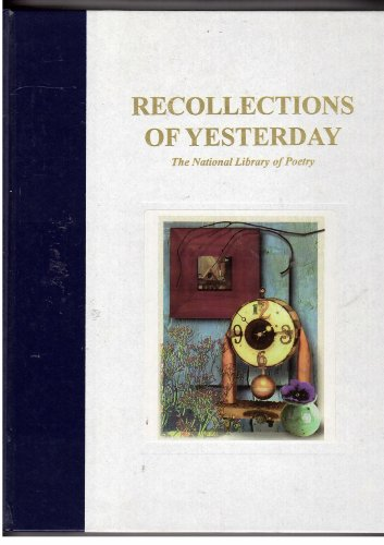 9781575531519: Recollections of Yesterday: The National Library of Poetry