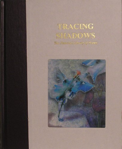 Tracing Shadows the National Library of Poetry: Schaub, Richard