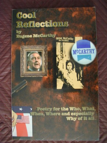Cool Reflections: Poetry for the Who, What,: McCarthy, Eugene