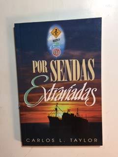 POR SENDAS EXTRAVIADAS: CARLOS L. TAYLOR