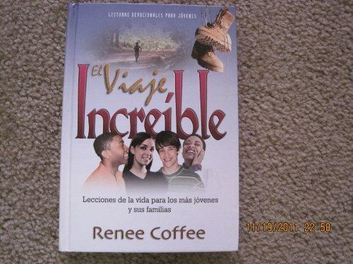 9781575546605: El Viaje Increible (Lecciones de la vida para los mas jovenes y sus familias)