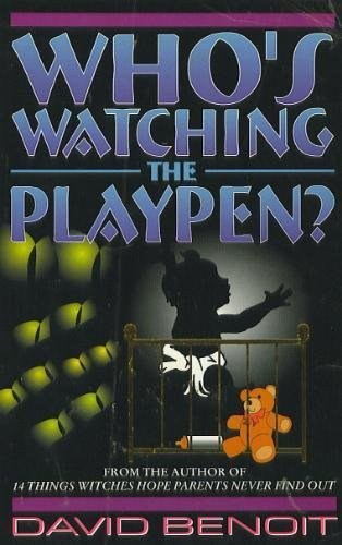 9781575580005: Who's Watching the Playpen