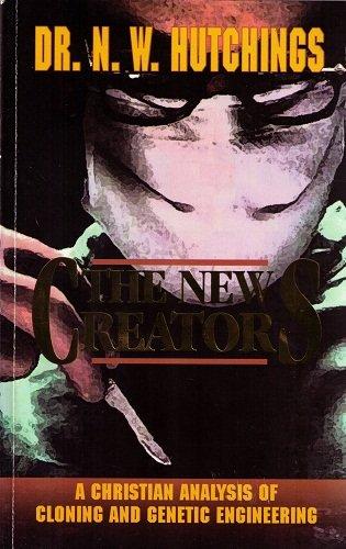 9781575580166: The New Creators: Cloning, Genetic Engineering, and In-Vitro Fertilization