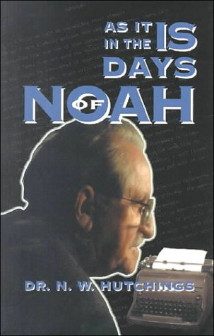 9781575580258: As It is in the Days of Noah