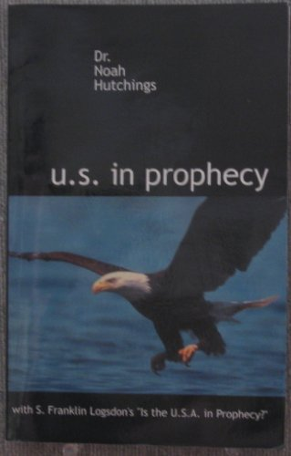 9781575580609: U.S. in Prophecy