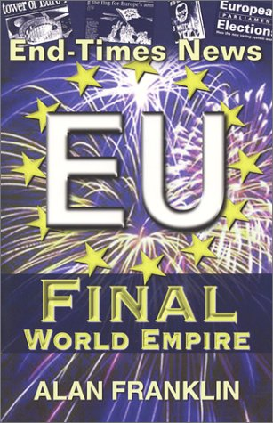 9781575580937: End-Times News: EU Final World Empire