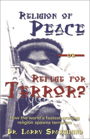 9781575581002: Religion of Peace or Refuge for Terror?