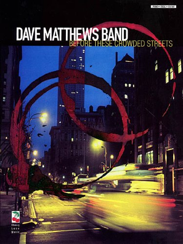 9781575601335: Dave Matthews Band - Before These Crowded Streets