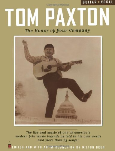 9781575601441: Tom Paxton - The Honor of Your Company