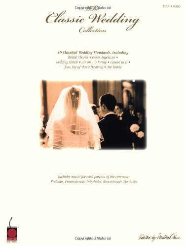 9781575602561: The Classic Wedding Collection: Piano Solo