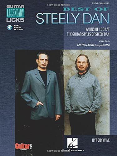 9781575603070: Best of Steely Dan: An Inside Look at the Guitar Styles of Steely Dan (Guitar Legendary Licks)