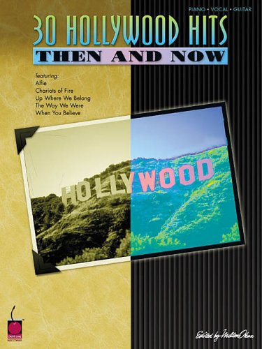 30 Hollywood Hits Then and Now: Hal Leonard Corp.