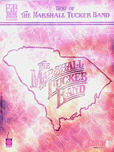 MARSHALL TUCKER BAND (Play It Like It Is Guitar): Marshall Tucker Band