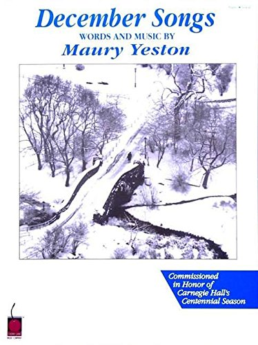 9781575604299: Maury Yeston - December Songs: Voice and Piano